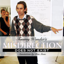 Tommy Wonder and misdirection